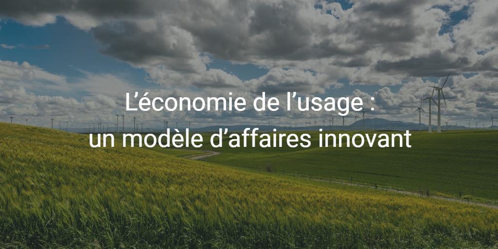 L'économie de l'usage, un modèle d'affaires innovant