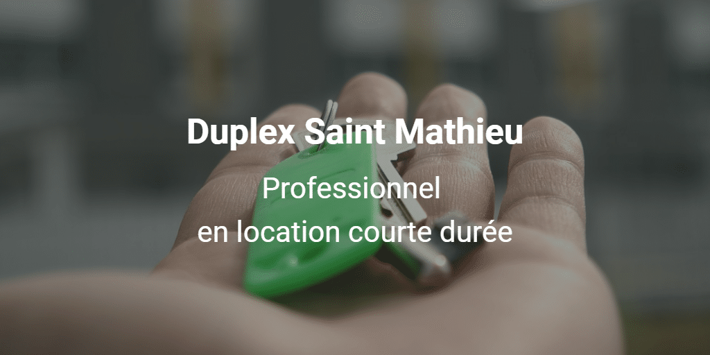 Duplex Saint Mathieu