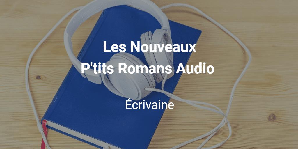 Les Nouveaux P'tits Romans Audio
