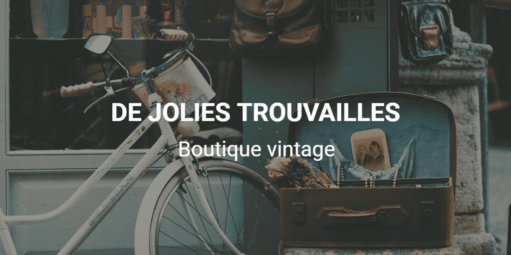 DE JOLIES TROUVAILLES