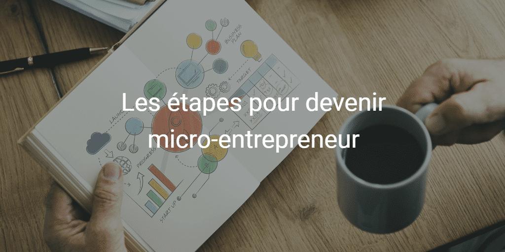 Les étapes pour devenir micro-entrepreneur