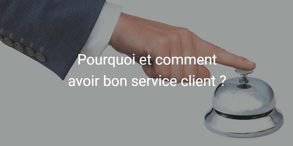 L'importance d'un bon service client