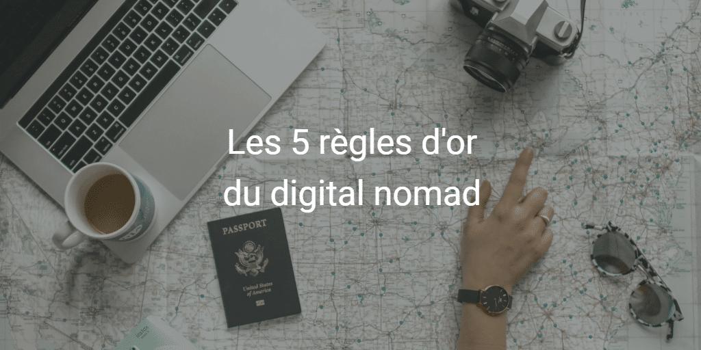 5 principes à respecter en tant que digital nomad