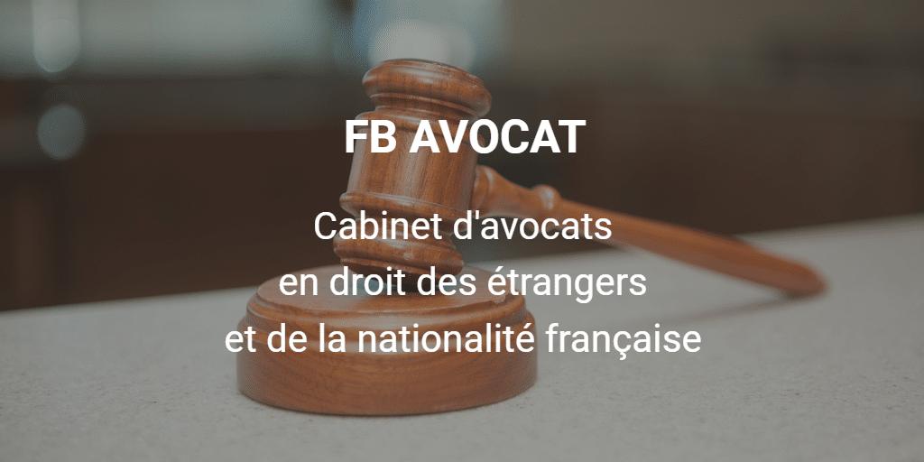 Cabinet d'avocats en droit des étrangers et de la nationalité française