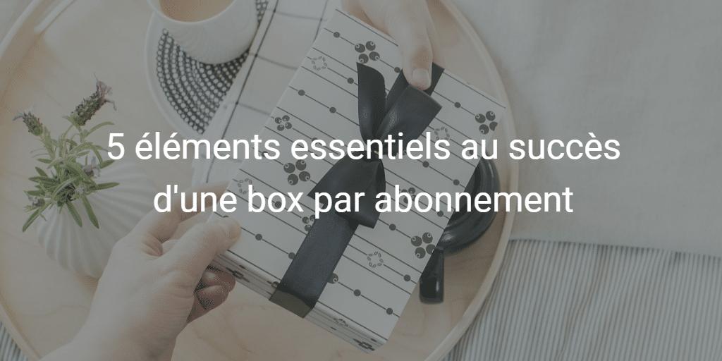 Box mensuelles
